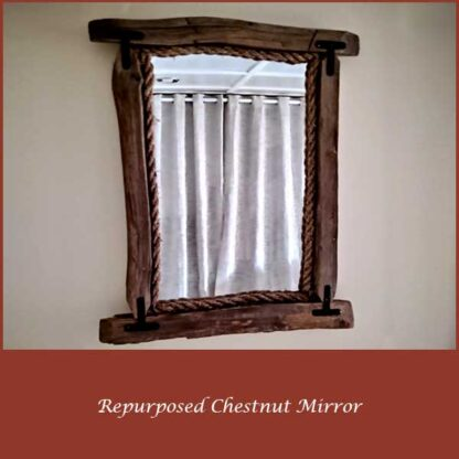 REPURPOSED WORMY CHESTNUT MIRROR